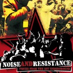 "Documental: ""Ruido y Resistencia"" (Noise and Resistance)"